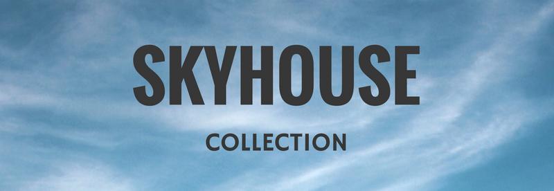 SKYHOUSE COLLECTION